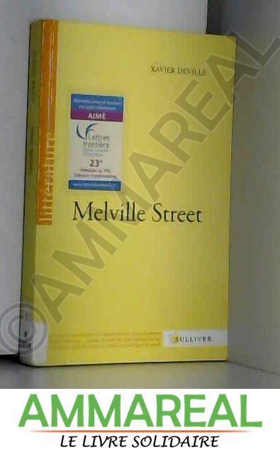 Melville Street - Deville Xavier