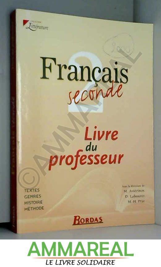 Francais 2nde Livre Du Professeur