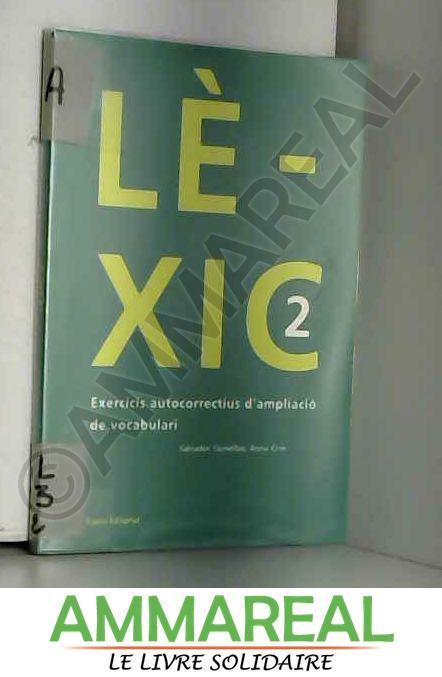 Lèxic 2 - SALVADOR . [ET AL.! COMELLES