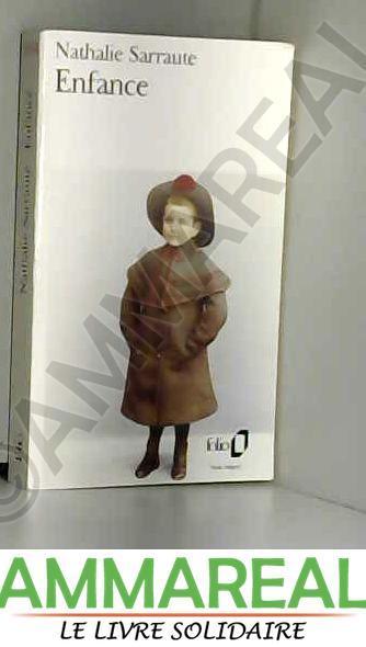 Enfance Par Nathalie Sarraute Gallimard 9782070376841