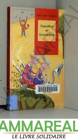 Gazoline et Grenadine - Jean-Loup Craipeau et Pierre Fouillet