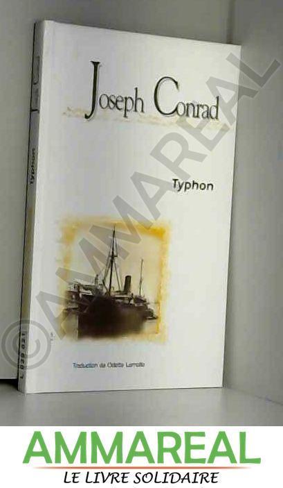 Typhon. Traduit de l'anglais. - Joseph Conrad et Odette Lamolle