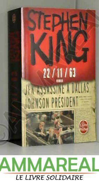 22 11 63 By Stephen King Le Livre De Poche 9782253195108