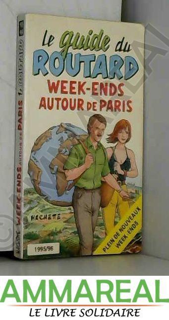 Week-Ends autour de Paris - Pierre Josse