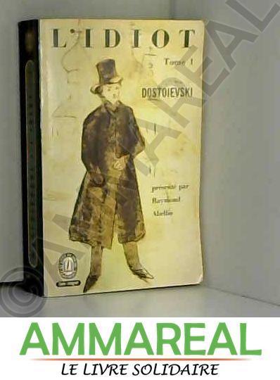 L'idiot - Livre Poche 941/942/943/944