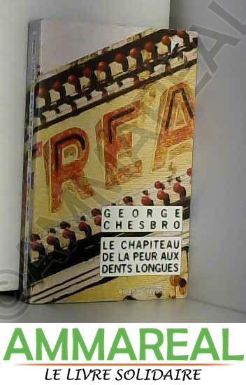 Le Chapiteau de la peur aux dents longues - George Chesbro