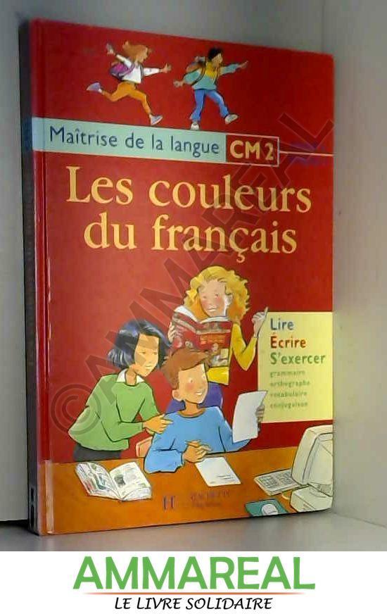 Les Couleurs Du Francais Cm2 Cycle 3