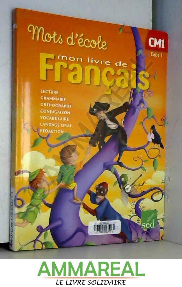 Mon Livre De Francais Cm1 Cycle 3 Manuel