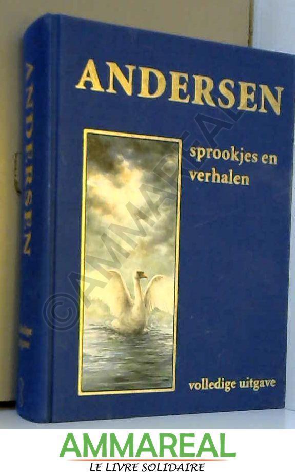 Sprookjes en verhalen - Hans Christian Andersen