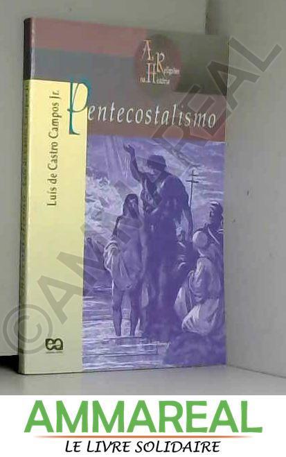 Pentecostalismo (Em Portuguese do Brasil)