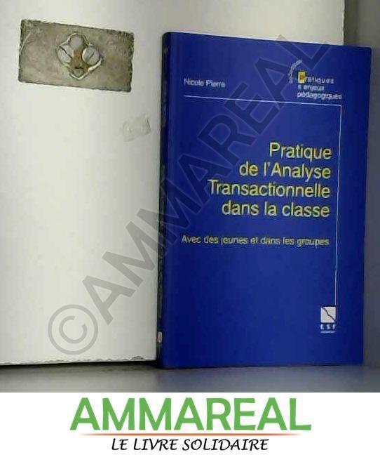 Pratique De L Analyse Transactionnelle Abebooks