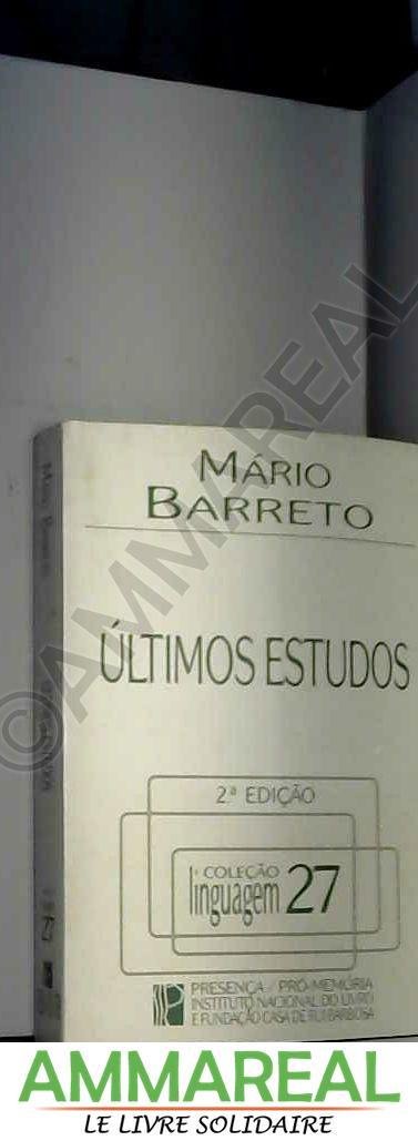 Ultimos estudos (Colecao Linguagem) (Portuguese Edition) - Mario Barreto