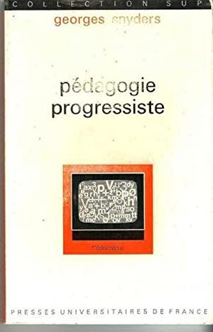 Pedagogie progressiste: Snyders Georges