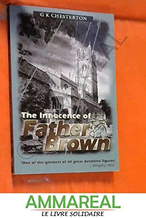 The Innocence Of Father Brown: G.K. Chesterton