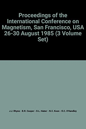 Proceedings of the International Conference on Magnetism,: J.J. Rhyne, B.R.