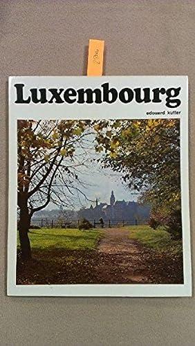 Luxembourg - paysages du Grand-Duché: Édouard KUTTER