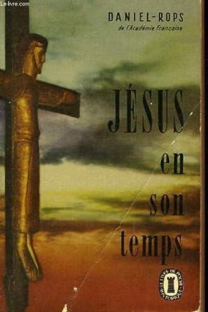 Jesus en son temps - histoire sainte: ROPS DANIEL