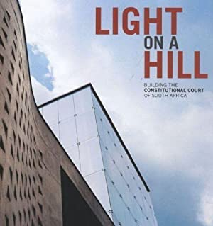 Light on a Hill: Building the Constitutional: Various Authors Edited