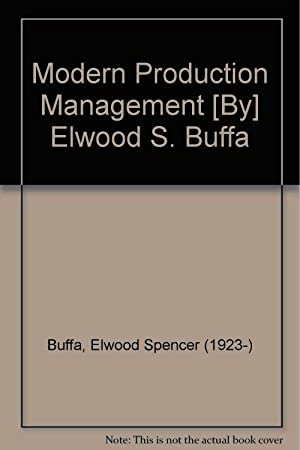 Modern Production Management: E. S. Buffa
