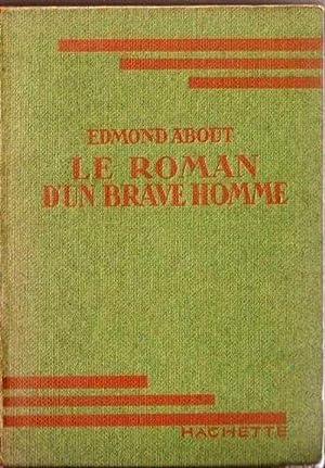 Le roman d'un brave homme: About Edmond