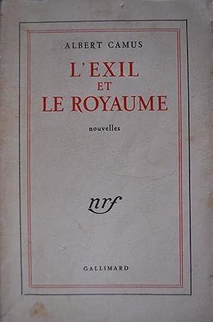 L'exil et le royaume nouvelles: Albert Camus