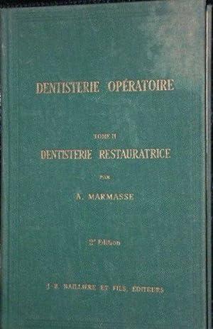 Dentisterie opératoire. tome 2 seul : dentisterie: Marmasse a.