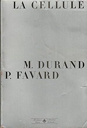 La cellule: Durand M. et
