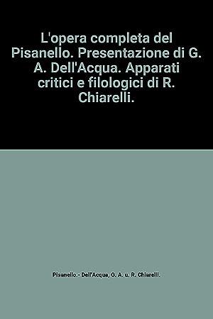 L'opera completa del Pisanello. Presentazione di G.: G. A. u.