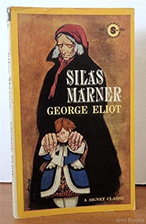 Silas Marner (Signet Classic): George Afterword by