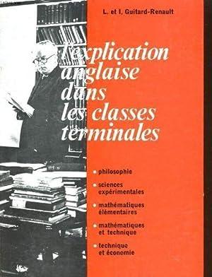 L'explication anglaise dans les classes terminales: L. et I.