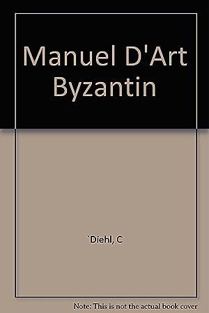 Manuel d'Art Byzantin