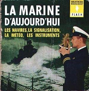 La marine d'aujourd'hui : Les navires, les: Henri Anrys
