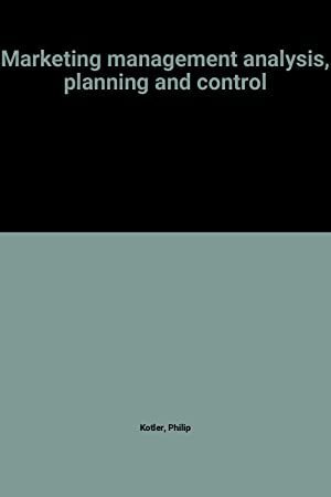 Marketing management analysis, planning and control: Philip Kotler