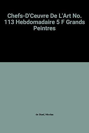 Chefs-D'Ceuvre De L'Art No. 113 Hebdomadaire 5: Nicolas de Stael