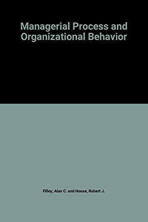 Managerial Process and Organizational Behavior: Alan C. and