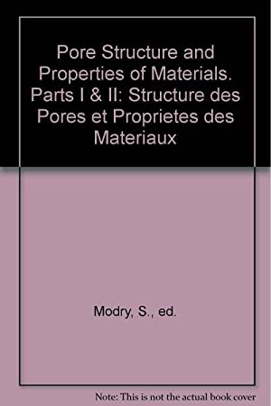 Pore Structure and Properties of Materials. Parts: S. Modry