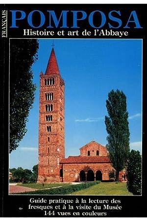 Pomposa Histoire et art de l'Abbaye /: Collectif