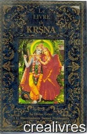 le livre de krsna: Sa Divine Grace