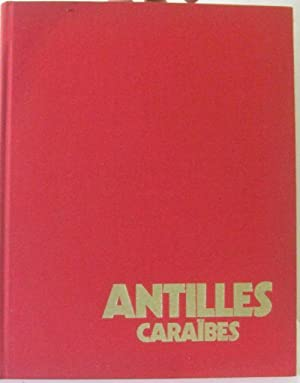 Antilles, Caraïbes (Vivre dans le monde): Jacques Patuelli