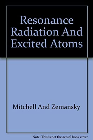 Resonance Radiation And Excited Atoms: Mitchell And Zemansky