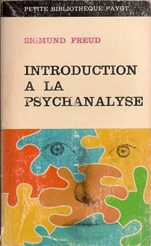 Introduction à la psychanalyse: Sigmund Freud et