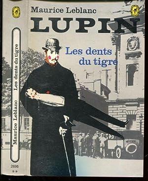 Les dents du tigre: Leblanc Maurice