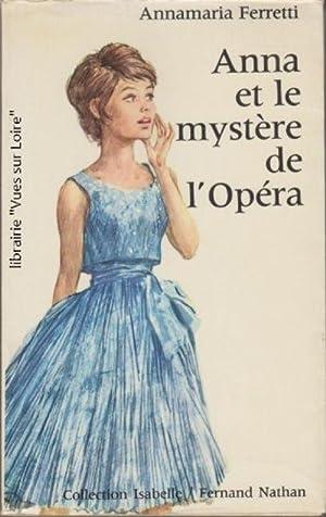 Anna et le mystère de l'Opéra: Annamaria FERRETTI