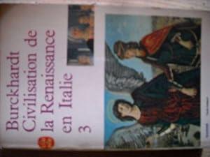 Civilisation de la renaissance en Italie Tome: Jacob Burckhardt