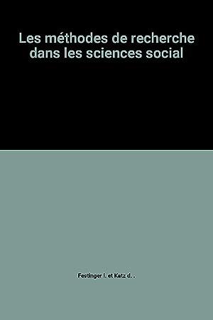 Les méthodes de recherche dans les sciences: Festinger l. et
