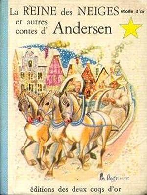 La reine des neiges et autres contes: Andersen