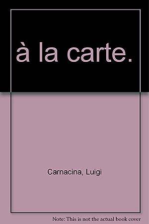 La Cuisine italienne: Luigi Carnacina, Luigi