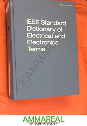 IEEE Standard Dictionary of Electrical and Electronics: J. A. Goetz