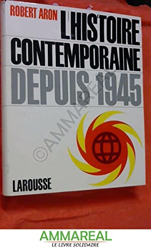 L'histoire contemporaine depuis 1945: Robert Aron