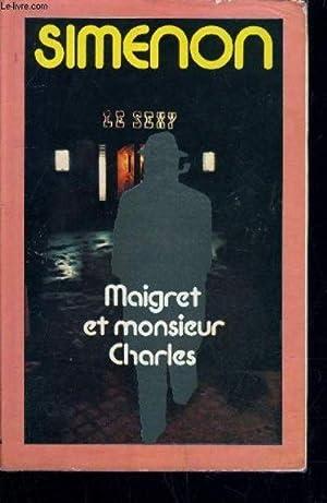 MAIGRET ET MONSIEUR CHARLES.: SIMENON GEORGES